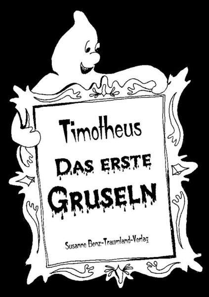 Titelseite von Timotheus, das erste Gruseln
